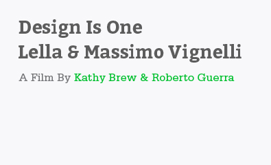 Design Is One Lella & Massimo Vignelli by Kathy Brew & Roberto Guerra