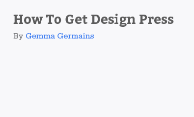 How To Get Design Press By Gemma Germains